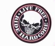 Nášivka  Live free Hardcore